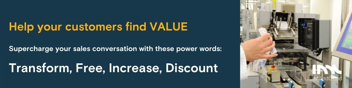 7 emotional triggers that help  you hit manufacturing sales targets - Power words for Value: Transform, Free, Increase, Discount
