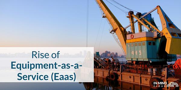 Industry 4.0 and EaaS Manufacturing