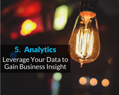 Analytics Leverage your data to gain business insight