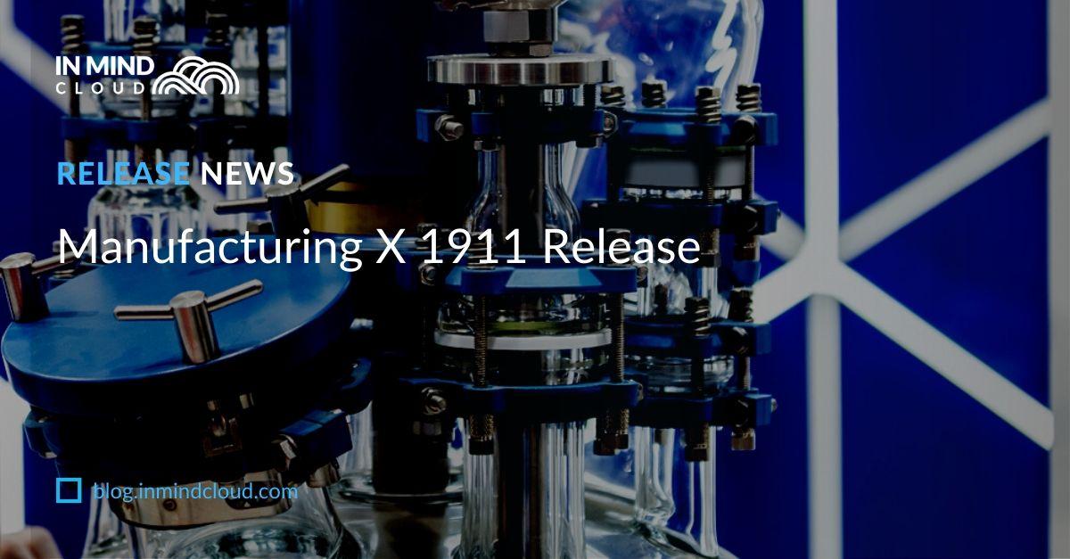 Manufacturing X Sales Platform 1911 Release