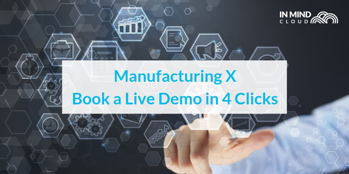 Book your live demo of Manufacturing X in 4 clicks