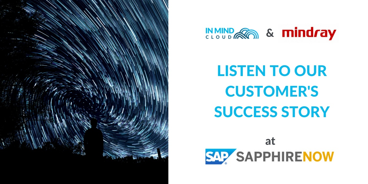 Listen To Our Customer Mindray's Story At SAPPHIRE NOW 2018