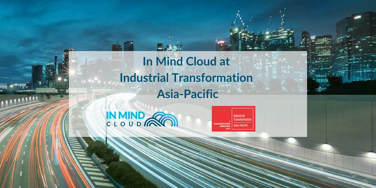 In Mind Cloud at Industrial Transformation Asia Pacific Expo