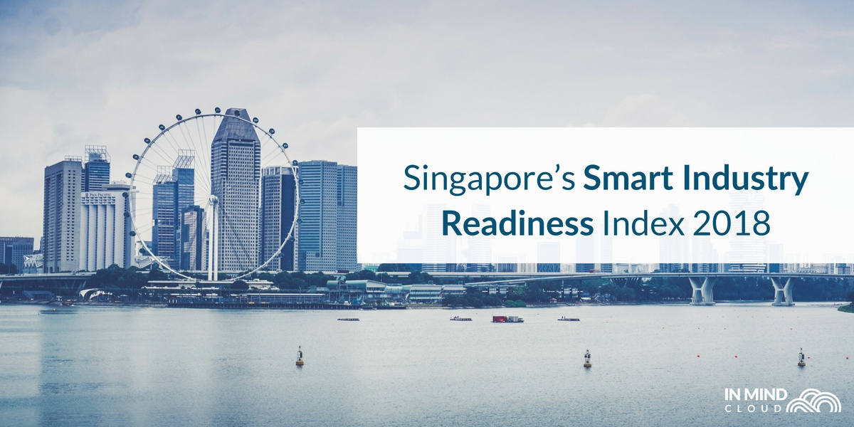 What Singapore's Smart Industry Index Can Tell Us About Industry 4.0 in 2018