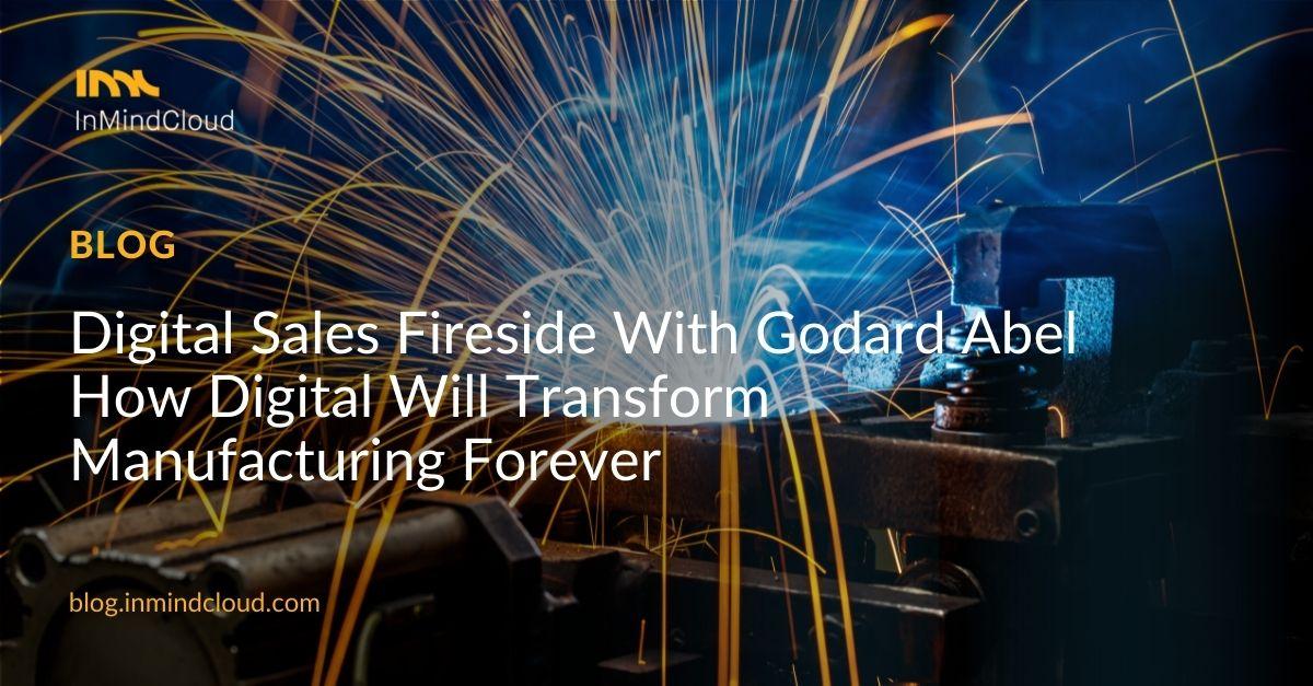Recap: Digital Sales Fireside with Godard Abel