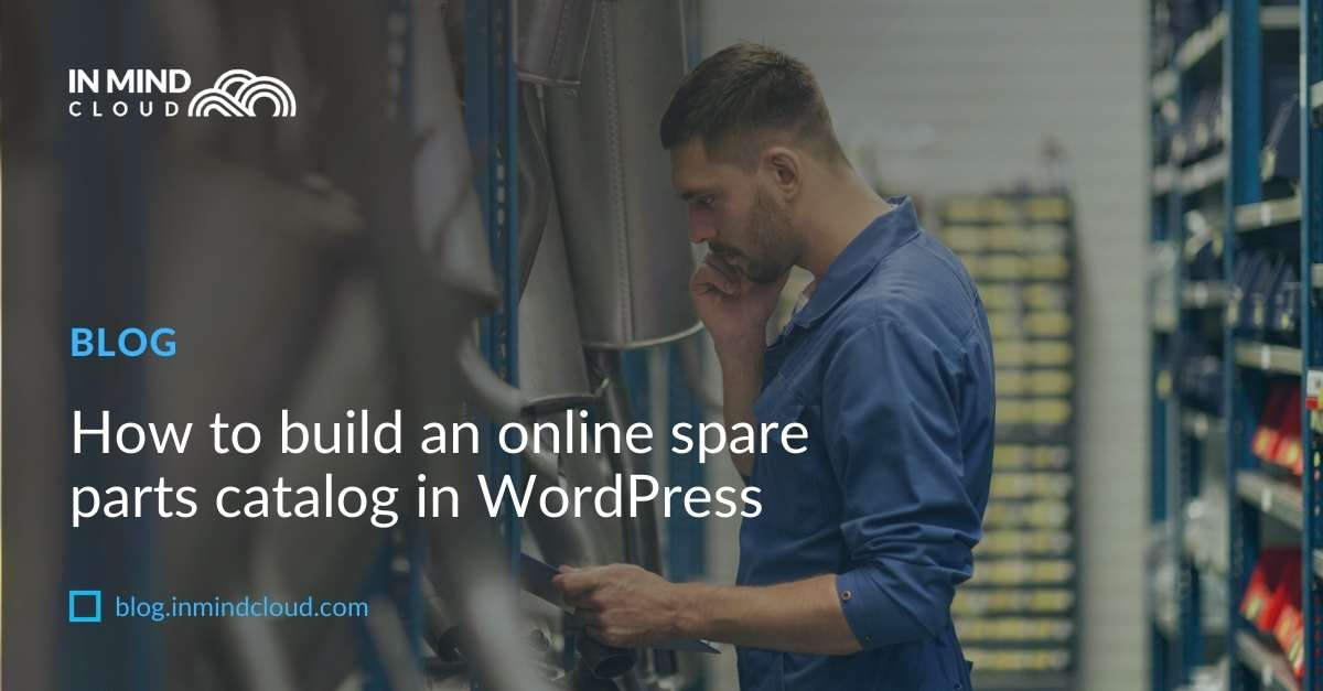 How to build an online spare parts catalog in WordPress