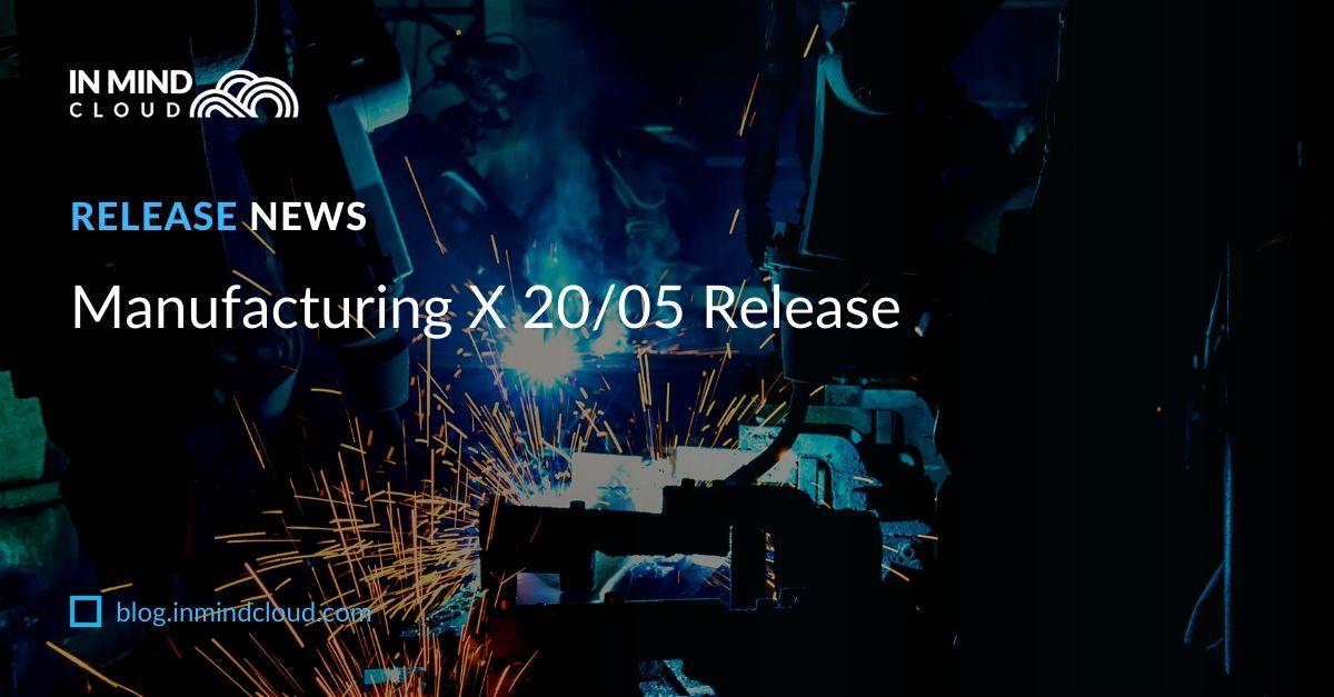 Manufacturing X Sales Platform 20/05 Release