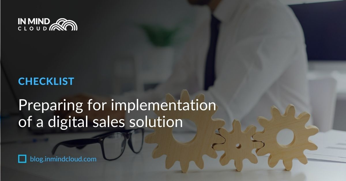 Preparing for implementation of a digital sales solution