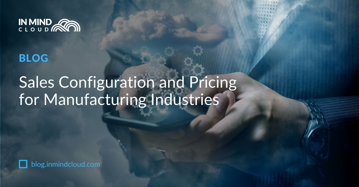 Sales Configuration and Pricing for Manufacturing Industries