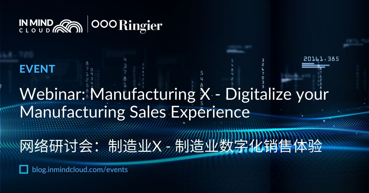On-Demand Webinar: Manufacturing X - Digitalize your Manufacturing Sales Experience